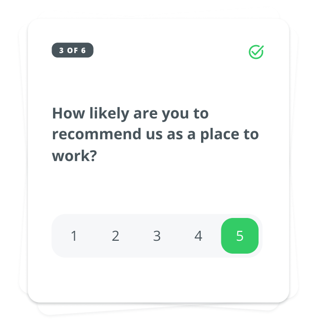 """Question card that asks """"How likely are you to recommend us as a place to work?"""" with a 1 through 5 lichert scale response option"""